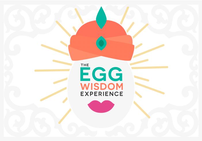 The Egg Wisdom Experience
